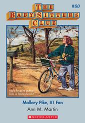 The Baby-Sitters Club #80: Mallory Pike, #1 Fan