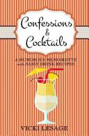 Confessions & Cocktails