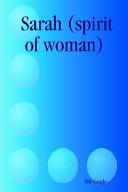 Sarah  Spirit of Woman