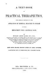 A Text-book of Practical Therapeutics: With Especial Reference to the Application of Remedial Measures to Disease and Their Employment Upon a Rational Basis, Volume 274; Volume 1900