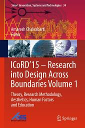ICoRD'15 – Research into Design Across Boundaries Volume 1: Theory, Research Methodology, Aesthetics, Human Factors and Education