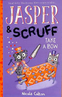 Jasper and Scruff  Take a Bow PDF