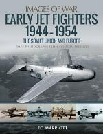 Early Jet Fighters, 1944–1954