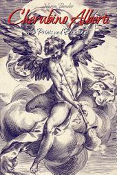 Cherubino Alberti: 74 Prints and Drawings