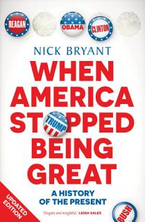 When America Stopped Being Great Book