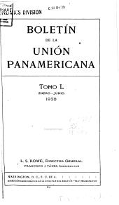 Boletín de la Unión Panamericana: Volumen 50