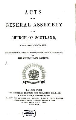 Acts of the general assembly of the church of Scotland  1638 1842 PDF