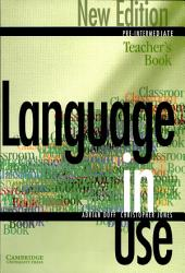 Language In Use Pre Intermediate New Edition Teacher S Book Book PDF