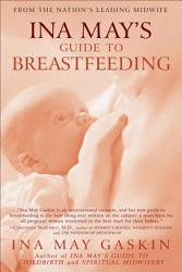 Ina May S Guide To Breastfeeding Book PDF