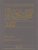 Medical and Health Care Books and Serials In Print  2002 PDF