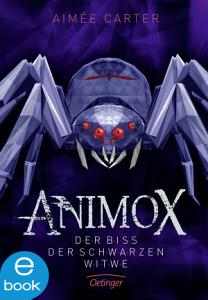 Animox  Der Biss der Schwarzen Witwe PDF