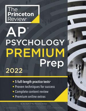Princeton Review AP Psychology Premium Prep 2022