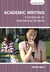 Academic Writing: A Handbook for International Students, Edition 2