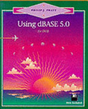 Using DBASE 5 for DOS PDF