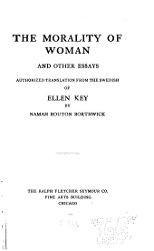 The Morality of Woman: And Other Essays