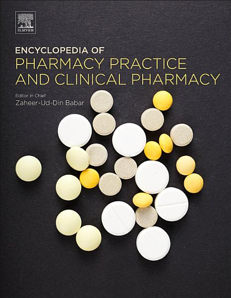 Encyclopedia of Pharmacy Practice and Clinical Pharmacy PDF