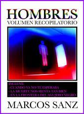 Hombres, Volumen Recopilatorio: Relatos eróticos de temática gay