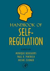 Handbook of Self-Regulation