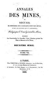 Annales des mines ou Recueil de mémoires sur l'exploitation des mines et sur les sciences et les arts qui s'y rattachent: Volume 7