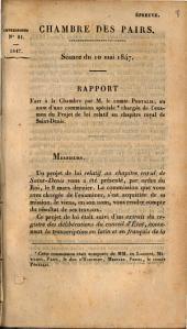 Discours de M. le Comte Portalis, Pair de France, rapporteur dans la Discursion de Projet de Loi relatif au Chapitre Royal de Saint-Denis: Chambre des Pairs. Séance du 10 mai 1847 Impresions 81