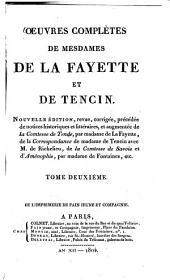 Oeuvres complètes: ¬La princesse de Clèves : La Comtesse de Tende ; La Princesse de Montpensier ; Memoires de la Cour de France, pour les années 1688 et 1689, Volume2