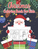 Christmas Coloring Book for Kids Ages 7-12