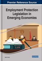 Employment Protection Legislation in Emerging Economies PDF