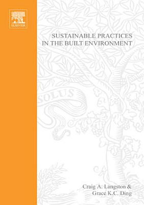 Sustainable Practices in the Built Environment PDF
