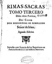 Rimas sacras: tomo tercero de las obras poëticas del Conde Don Bernardino de Rebolledo ...]