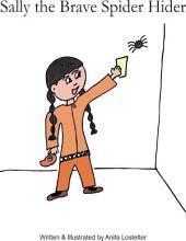 Sally the Brave Spider Hider