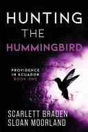 Hunting The Hummingbird PDF