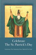 Celebrate The St. Patrick's Day