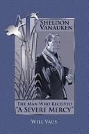 Sheldon Vanauken Book