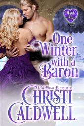 One Winter with a Baron: The Heart of a Duke