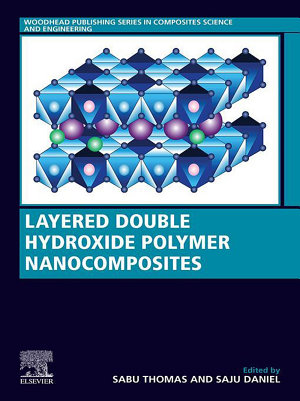 Layered Double Hydroxide Polymer Nanocomposites PDF