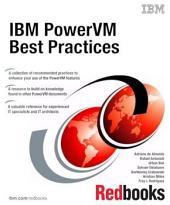 IBM PowerVM Best Practices