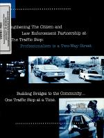 Strengthening the Citizen and Law Enforcement Partnership at the Traffic Stop: Professionalism is a Two-way Street