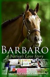 Barbaro: A Nation's Love Story