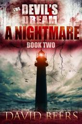 The Devil's Dream: A Nightmare: (The Devil's Dream Series #2)