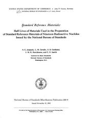 Half Lives of Materials Used in the Preparation of Standard Reference Materials of Nineteen Radioactive Nuclides Issued by the National Bureau of Standards: Volume 260, Issue 9