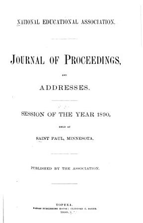 The Addresses and Journal of Proceedings of the National Educational Association PDF