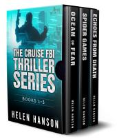 THE CRUISE FBI THRILLER SERIES - BOOKS 1 - 3 - BOX SET