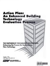 Action Plan: An Enhanced Building Technology Evaluation Process