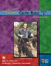 Steve Kaufman's Favorite Celtic Reels for Mandolin