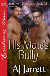 His Mate's Bully [Nehalem Pack 29]