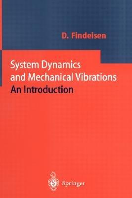 System Dynamics and Mechanical Vibrations PDF