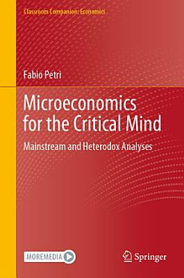Microeconomics for the Critical Mind