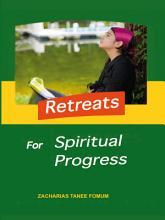 Retreats For Spiritual Progress PDF