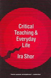 Critical Teaching and Everyday Life Book
