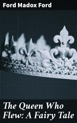The Queen Who Flew: A Fairy Tale